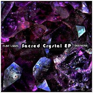 Image for '[deepx056] Flint LSD25 - Sacred Crystal EP'
