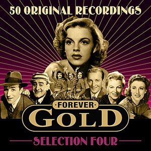 Image for 'Forever Gold - Selection 4 (50 Original Recordings)'