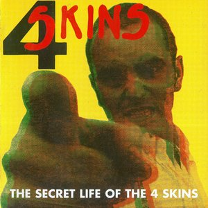 Image for 'The Secret Life Of The 4-Skins'