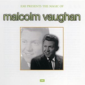 Image for 'The Magic Of Malcolm Vaughan'