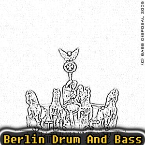 Image for 'Berlin Drum And Bass (2005)'