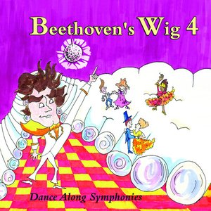 Image for 'Beethoven's Wig 4: Dance Along Symphonies'