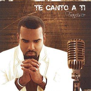 Image for 'Te Canto A Ti'
