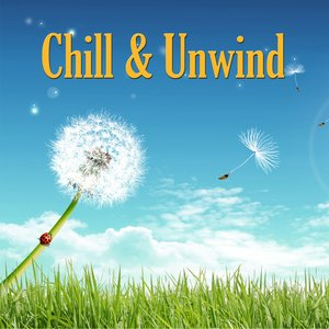 Image for 'Chill and Unwind'