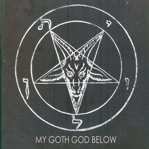 Image for 'My Goth God Below'