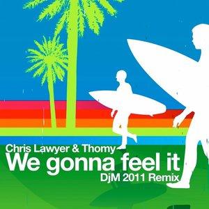 Image for 'We Gonna Feel It (DjM 2011 Remix)'
