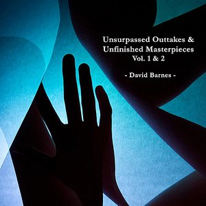 Image for 'Unsurpassed Outtakes & Unfinished Masterpieces, Vol. 1 & 2'
