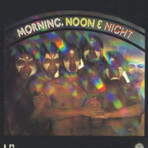 Image for 'Morning, Noon & Night'