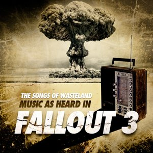 Image for 'The Songs of Wasteland: Music as heard in Fallout 3 - EP'