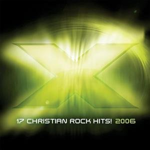 Image for 'X 2006: 17 Christian Rock Hits'