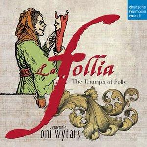 Image for 'La follia - The Triumph of Folly'