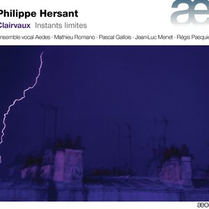 Image for 'Hersant: Clairvaux & Instants limites'