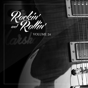Image for 'Rockin' and Rollin', Vol. 24'