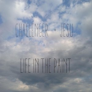 Image for 'Life in the Paint (Jesu Remix)'