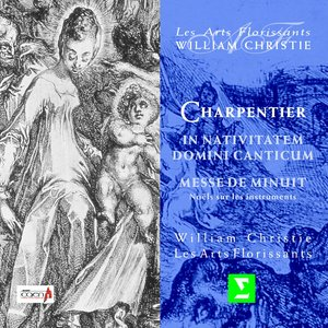 Image for 'Charpentier : In nativitatem Domini canticum & Messe de minuit pour Noël'