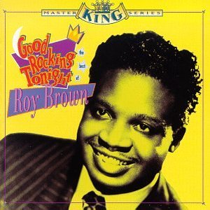 Image for 'Good Rocking Tonight: The Best of Roy Brown'