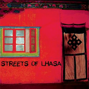 Image for 'Streets Of Lhasa'