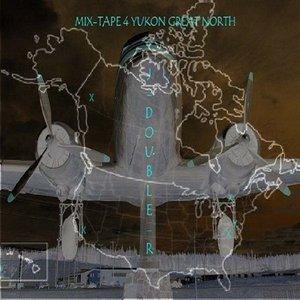Image for 'Mixtape 4 Yukon Great North'