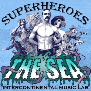 Image for 'Superheroes Of The Sea'