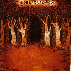 Image pour 'The Deep Dark Woods'
