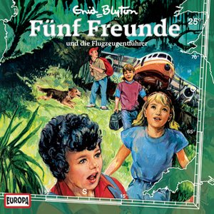 Image for 'Fünf Freunde - Folge 25 ...und die Flugzeugentführer'