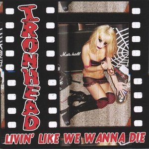 Image for 'Livin Like We Wanna Die'