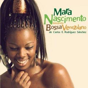 Imagen de 'Mara Nascimento Interpreta Bossa Venezolano de Carlos E. Rodríguez Sánchez'