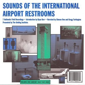 Immagine per 'Sounds of the International Airport Restrooms'