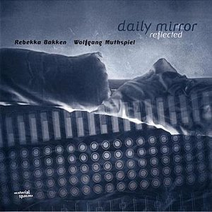 Image for 'Daily Mirror Reflected'