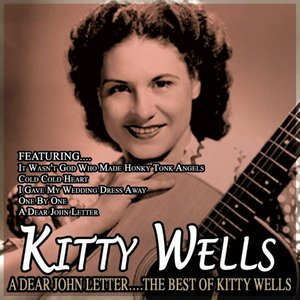 Image for 'A Dear John Letter….the Best Of Kitty Wells'