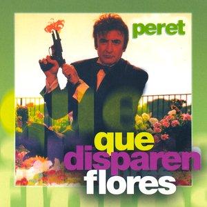 Bild für 'Que Disparen Flores'