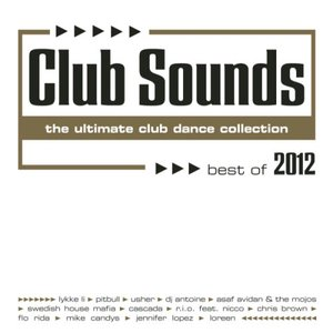 Image for 'Club Sounds: Best of 2012'