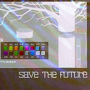 Image for 'Save the Future'