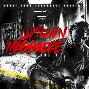 Image for 'Uptown Massacre'