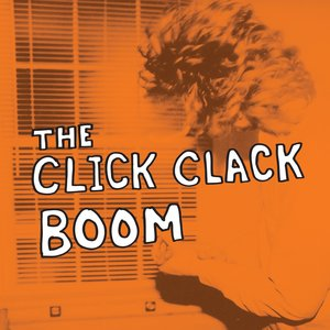Image for 'The Click Clack Boom'