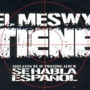 Image for 'El Meswy tiene'
