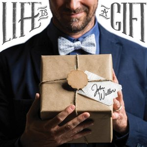 Image for 'Life Is a Gift'
