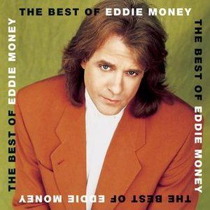 Image for 'The Best Of Eddie Money'