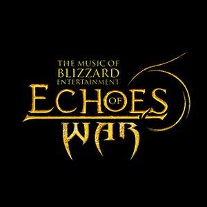 Bild für 'Echoes of War: The Music of Blizzard Entertainment'
