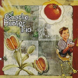 Image for 'Charlie Hunter Trio'