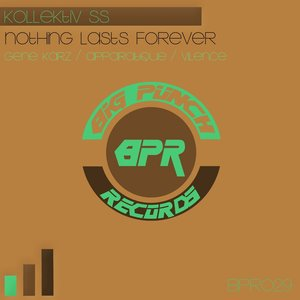 Image for 'Nothing Lasts Forever'