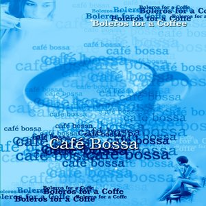 Image for 'Café Bossa'