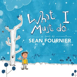 Image for 'What I Must Do - Single'