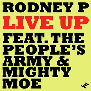 Image for 'Live Up (feat. The People's Army & Mighty Moe)'
