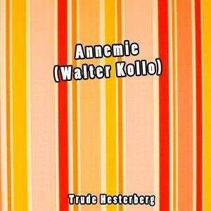 Image pour 'Annemie (Walter Kollo)'