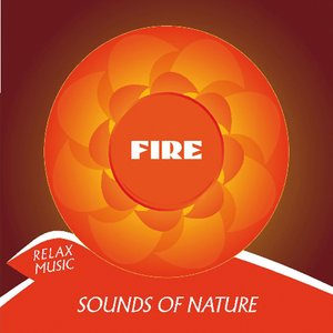 Image for 'Sounds of Nature: Fire'