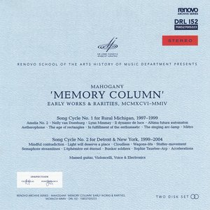Immagine per 'Memory Column (Song Cycle No. 1 for Rural Michigan 1997-1999)'