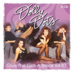 Image for 'Give The Girls A Break 84 - 87'