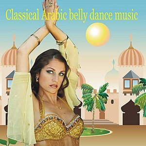 Image for 'Classical Arabic Belly Dance Music'