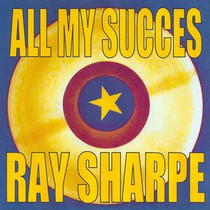 Image for 'All My Succes - Ray Sharpe'